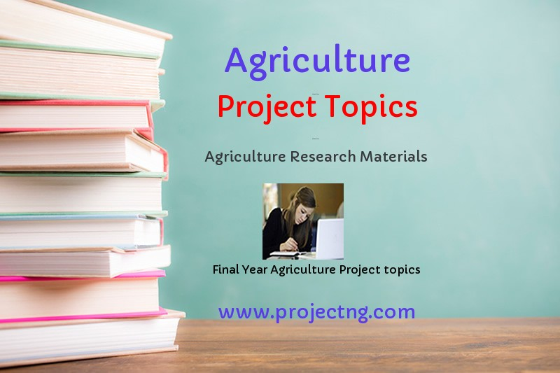 Agriculture Project Topics