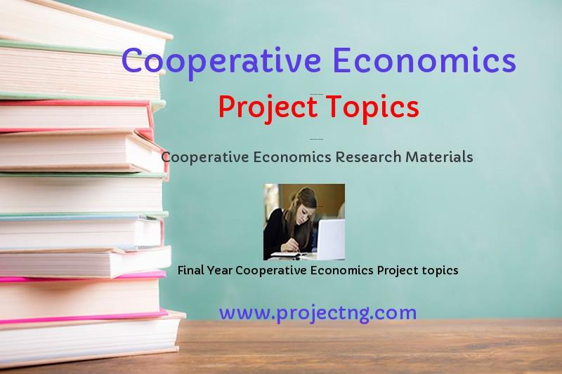 Cooperative Economics Project Topics