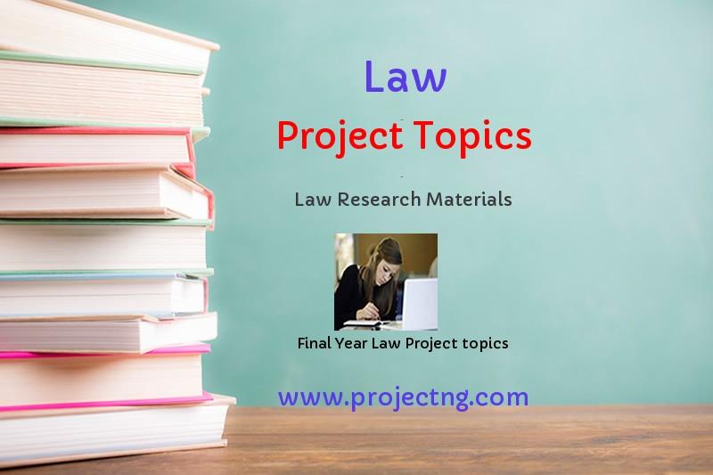Law Project Topics