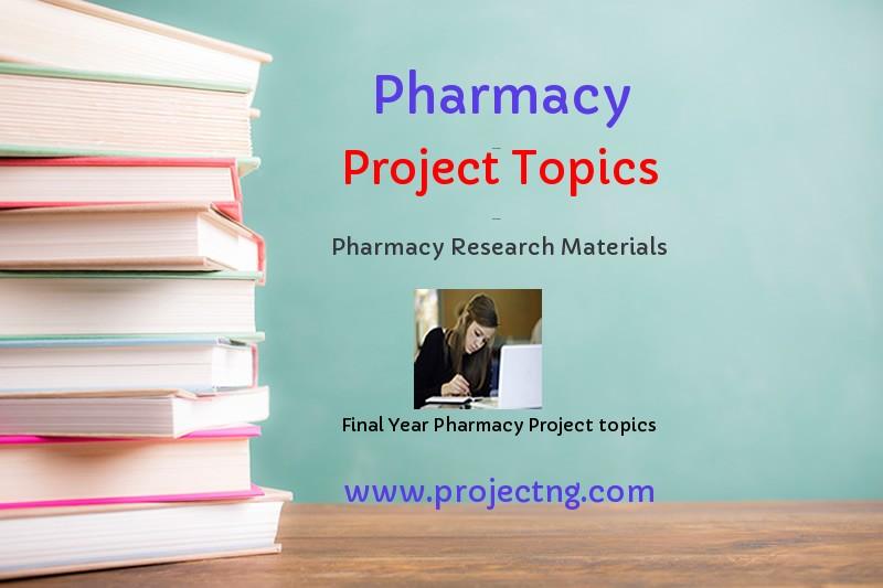 Pharmacy Project Topics