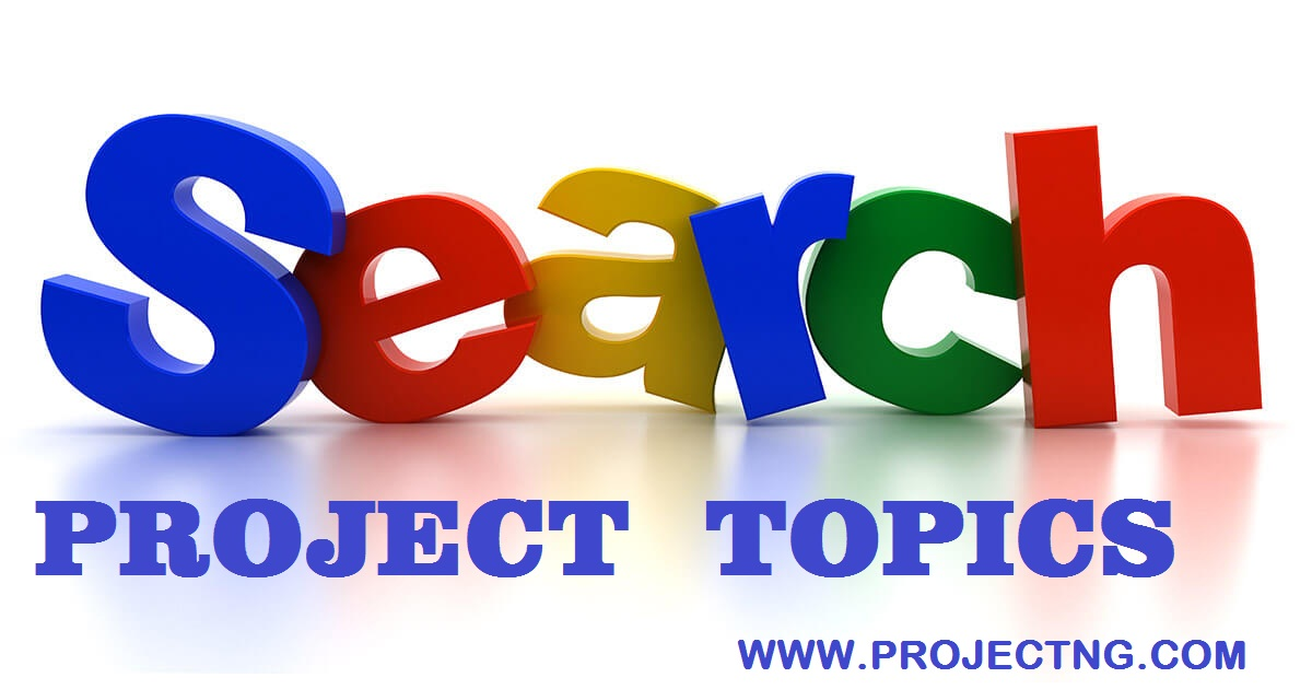 Search For Project Topics And Materials